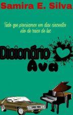 Dicionário Ava [PARADA] by unnie_blue