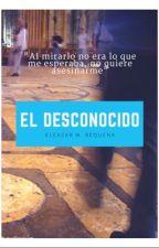 El Desconocido [PAUSADO] by EleazarMRequena