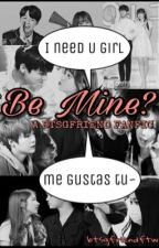 Be Mine? || BTSGFRIEND  by btsgfriendftw
