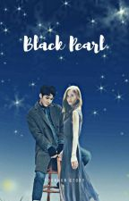 Black Pearl [YoonHun FF] by risfath_