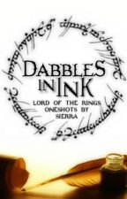 Dabbles In Ink: Lord Of The Rings One-Shots by Silvan_Elleth