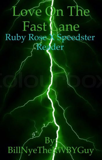 RWBY: MaleSpeedsterReader x Ruby Rose (Continued)