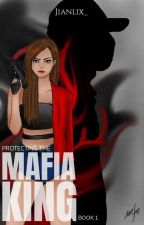 Protecting The Mafia King by jianlix_