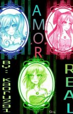 ❤Ppgz x Rrbz❤ ❤ Amor Real ❤ by Kaoru291