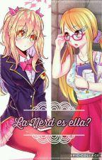 La nerd es ella?? by SakuraUchihaUwu
