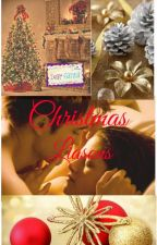Christmas Liaisons (Complete) by lolosofocused2
