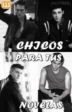 Chicos para tus novelas [Actores] by LaurensMendez
