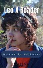 Leo Valdez X reader [one shots] by FangirlingFluff