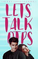 lets talk otps by ValeryHoranHemmings
