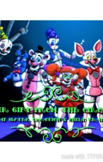 Our Gift From the Circus (FNaF Sister Location X Child