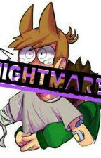 Nightmares - TordEdd by EddColaCinnamonRoll