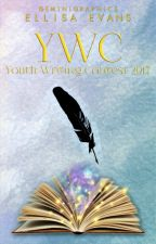 Youth Writting Contest 2017 by Ellisa_Evans