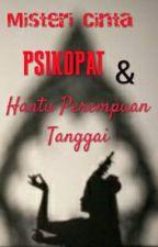 Misteri Cinta Psikopat Dan Hantu Perempuan Tanggai [END] by SetiawanDS_209