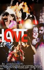 Love - Hate Story by ArshiHaymurHolic