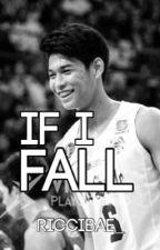 [REVISING] If I Fall | Ricci Rivero (Book 1) by riccibae_