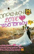 Mr Playboy Love Miss Tomboy . by nurulsyuhadaz10