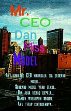Mr. CEO Dan Miss Model by Eriene_Wawa