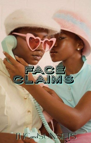 Face Claims