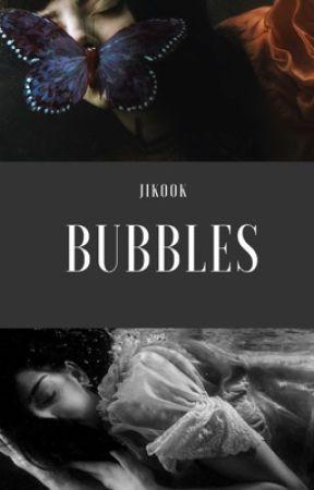 Bubbles || Jungkook  by MintYungi