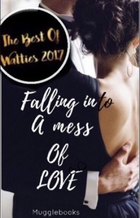 Falling Into A Mess Of Love by mugglebooks
