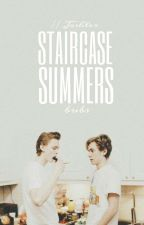 Staircase Summers // Joshler [🌾] by prettiestdun
