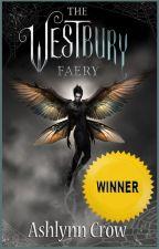 The Westbury Faery  ⭐️ Contest Winner!⭐️ by AshlynnCrow