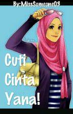 Cuti Cinta Yana! by HideYoshi03