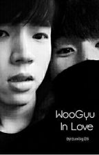 Woogyu In Love [COMPLETED] by EunGigi28