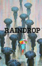 RainDrop [Nomin] -Completed- by alyssageva03