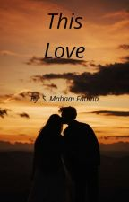 This Is Love by maham_07