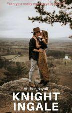 Knightingale by author_sayali