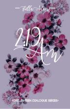 2:19 AM ✓ by XoXo_girly03
