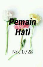 Pemain Hati by NrK_0728