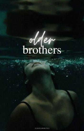 Older Brothers | ✓