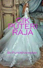 Cik Puteri Raja by PutriNadhirah