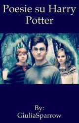 Poesie su Harry Potter by GiuliaSparrow