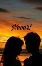 Never by nasyanurmalia