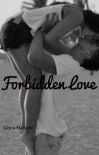 Forbidden Love by InfinityLove__xo