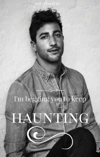 Haunting - Daniel Ricciardo