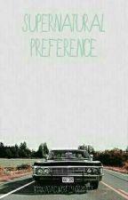 👻Supernatural Preference 👻 💀HUN💀 by watacukorfelho334455