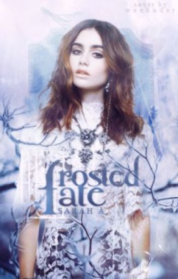 Frosted Fate