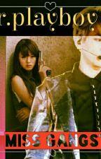 Mr. Playboy Miss Gangster by Hye_Gun