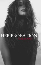 Her Probation / Paul Lahote by veemarc