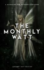 The Monthly Watt - January Issue by TheMonthlyWatt