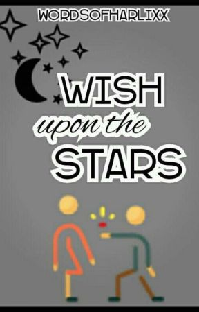 Wish upon the stars by wordsofharlixx