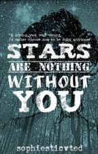 Stars Are Nothing Without You (KiefLy) by sophiesticvted