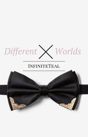Different Worlds |BoyxBoy| by InfiniteTeal