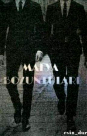 Mafya Bozuntuları by Bella_Ayzek_94