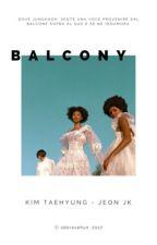 BALCONY。 taekook by adoresehun