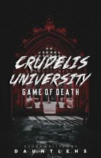 Crudelis University: Game of death. by Kwinxxii_